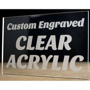Engraved Premium Acrylic Signs up to 12x24""